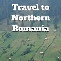 Northern Romania Travel